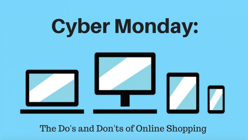 Cyber Monday: The do's and don'ts of online shopping