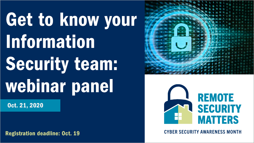 CSAM 2020 webinar panel: Get to know your Information Security team, Oct. 21