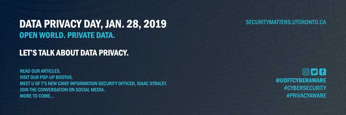 Data Privacy Day will be held at U of T on January 28 2019. More to come.